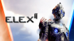 BUY ELEX II (2) Steam CD KEY